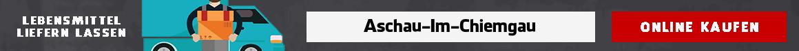 supermarkt bringservice Aschau im Chiemgau