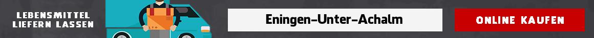 supermarkt bringservice Eningen unter Achalm